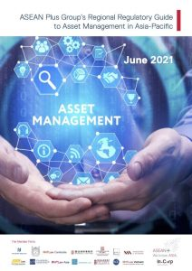 """We Contribute in the """"Regional Regulatory Guide to Asset Management in Asia-Pacific"""" a Collaboration with the Asean Plus Group"""